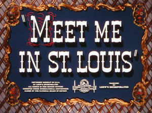 Meet Me in St. Louis_1