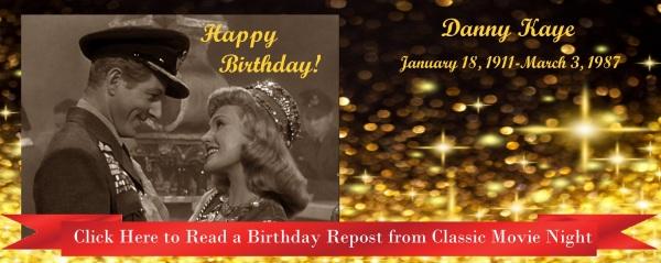 Birthday Repost_Danny Kaye_The Secret Life of Walter Mitty
