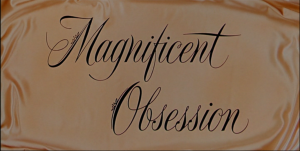 Magnificent Obsession_1