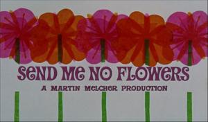 Send Me No Flowers_2